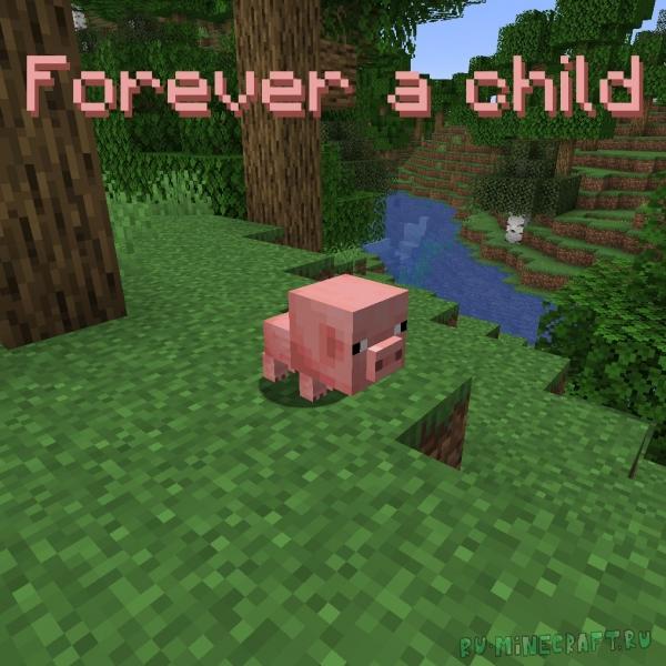 Forever A Child - вечно маленькие животные [1.17.1] [1.16.5]