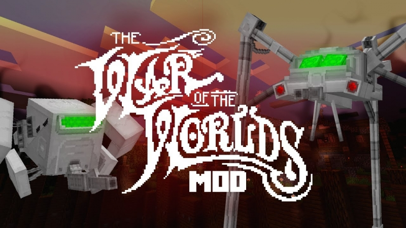 The War of the Worlds Mod - мод на войну миров, марсиан [1.16.5] [1.15.2]