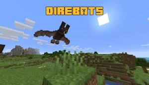 Direbats - большие летучие мыши [1.16.5]