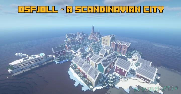 Osfjoll - A Scandinavian City - скандинавский город [1.17] [1.16.4]