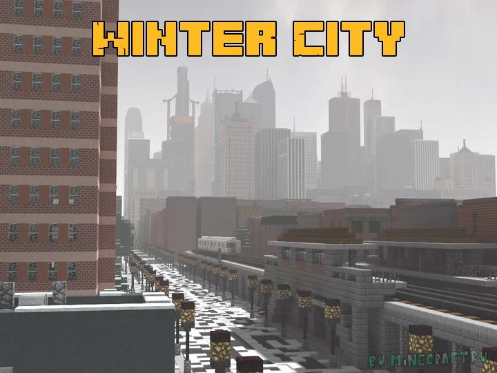 Winter City - большой зимний город [1.17] [1.16.4]