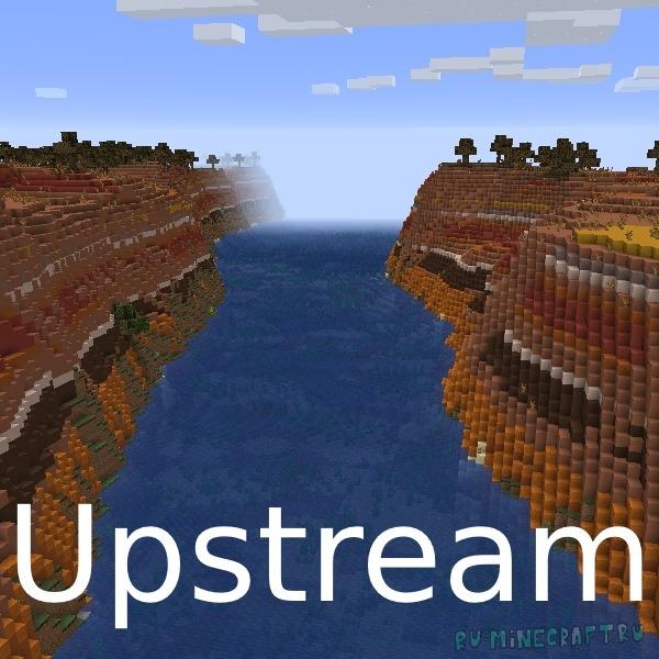 Upstream - большие реалистичные реки [1.16.5]