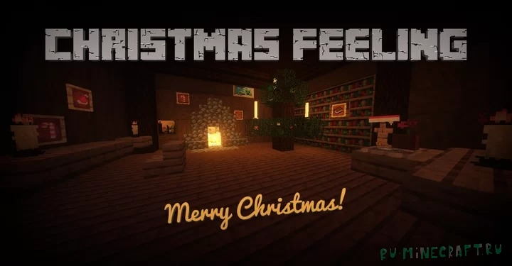 Christmas Feeling - рождественский дух [1.16.4] [1.15.2] [16x]