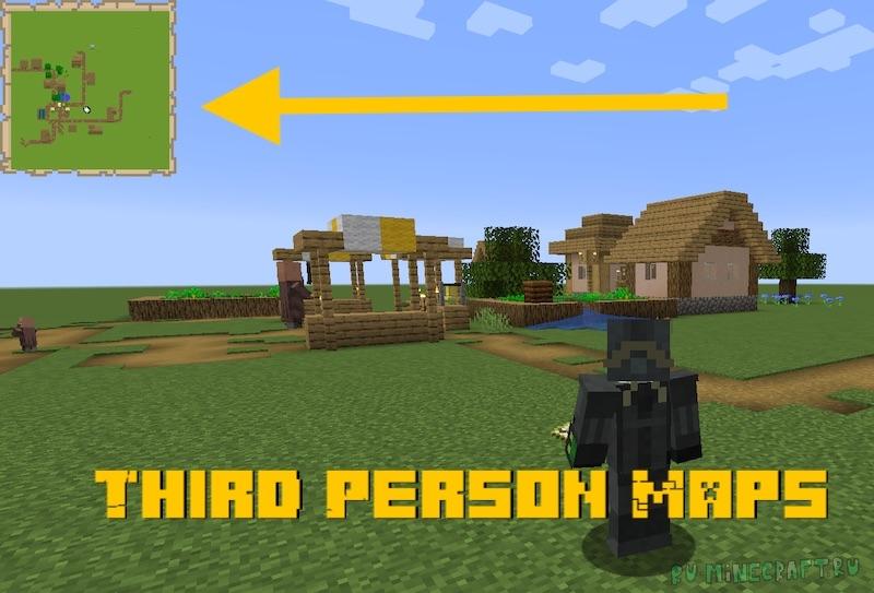 Third Person Maps - карта в режиме от третьего лица [1.16.5]