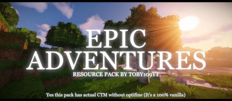 Epic Adventures - атмосферный ресурспак [1.17.1] [1.16.5] [1.8.9] [32x]