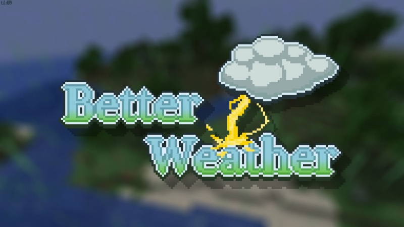 Better Weather - новая погода [1.16.5] [1.15.2]