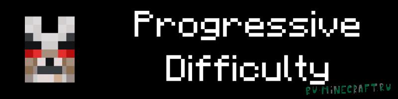 Majrusz's Progressive Difficulty - увеличивающаяся сложность игры [1.16.5]