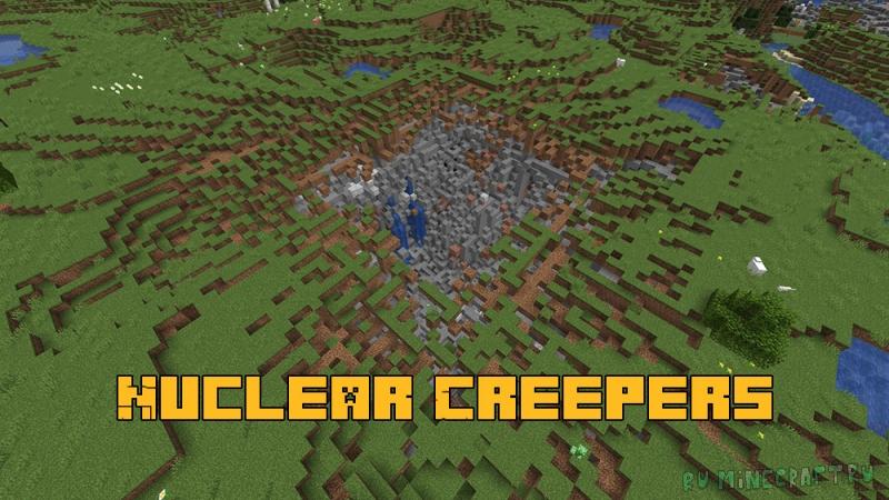 Nuclear Creepers - ядерные криперы [1.15.2]