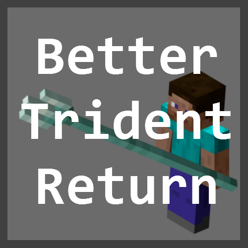 Better Trident Return - правильное возвращение трезубца [1.16.5] [1.15.2] [1.14.4]