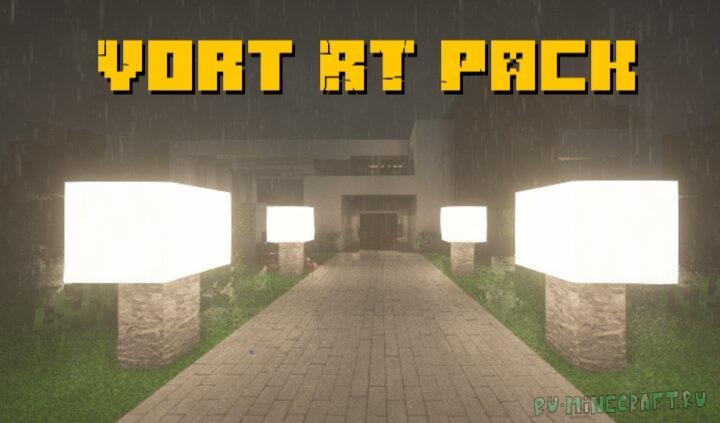 Vort RT Pack - красивые реалистичные текстуры [1.16.5] [1.15.2] [64x]