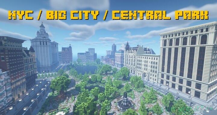 NYC / BIG CITY / CENTRAL PARK - Нью-Йорк в майнкрафте [1.17] [1.16.5]