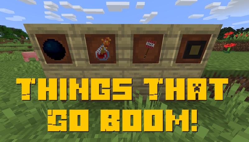 Things That Go Boom! - взрывающиеся предметы [1.16.5]