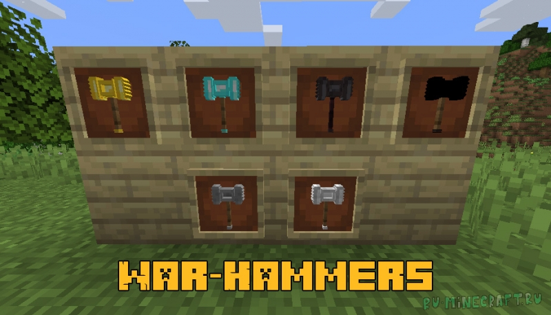War-Hammers - молоты войны [1.16.5]