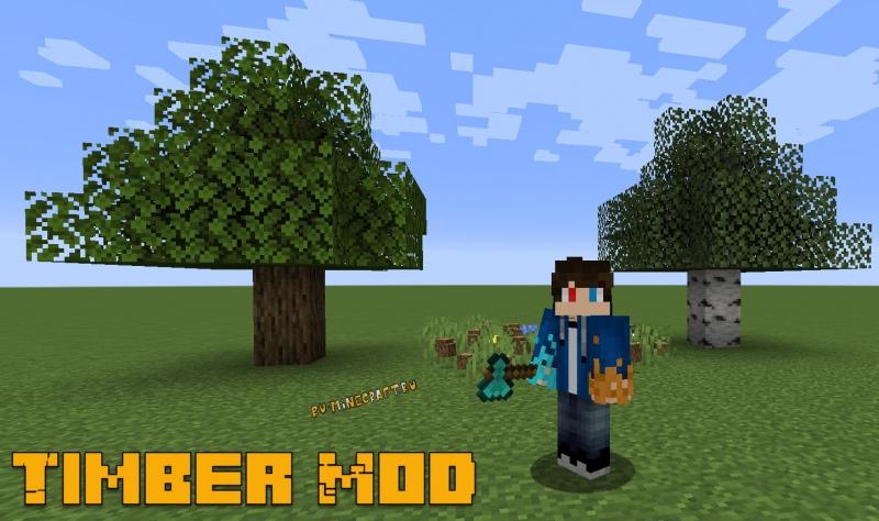 Timber Mod - топор рубит все блоки дерева, для фабрик [1.17.1] [1.16.5]