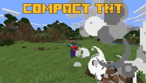 Compact TNT - компактный динамит [1.17.1] [1.16.5]
