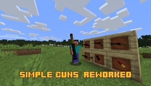 Simple Guns: reworked - простое оружие [1.16.5] [1.15.2]