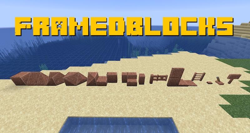 FramedBlocks - дополнительные блоки [1.16.5] [1.15.2]