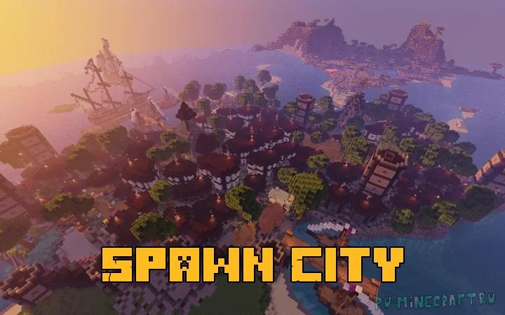 Spawn City - спавн-город [1.17] [1.16.5]