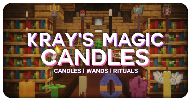 Kray's Magic Candles - магические свечи, ритуалы [1.16.5]