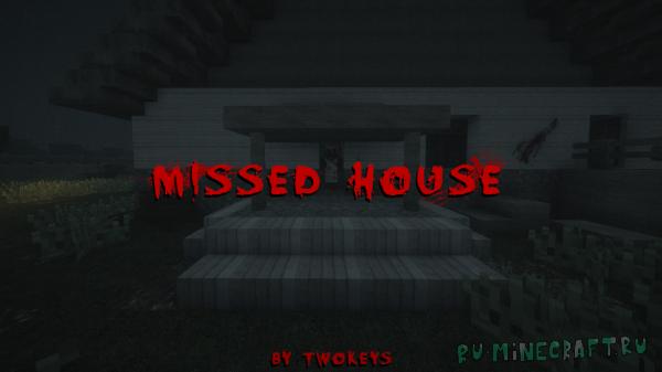 Missed House - хоррор карта с модами [1.12.2]