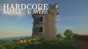 Hardcore Battle Towers - хардкорные боевые башни [1.16.5] [1.15.2] [1.14.4] [1.12.2]