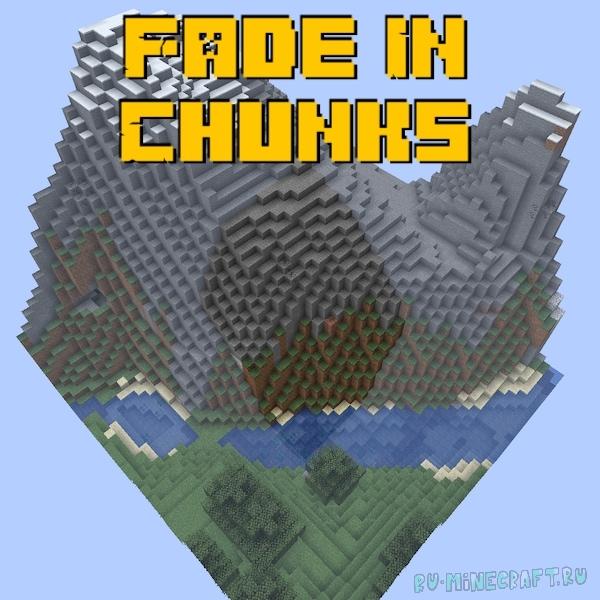 Fade In Chunks - плавная прогрузка чанков [1.16.5]