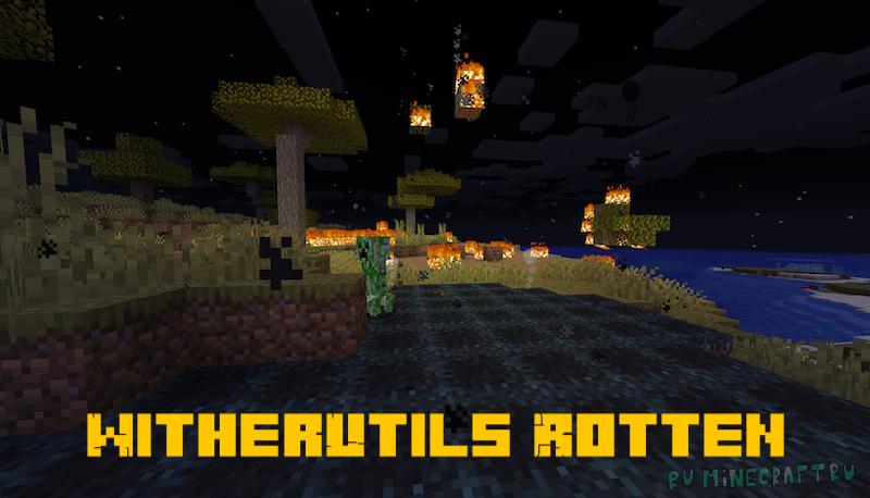 WitherUtils Rotten - зараженная иссушителем земля [1.16.5]