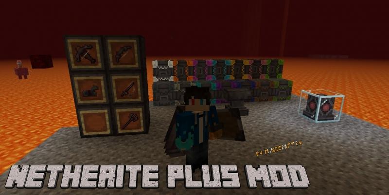 Netherite Plus Mod - незеритные варианты игровых предметов [1.16.5]