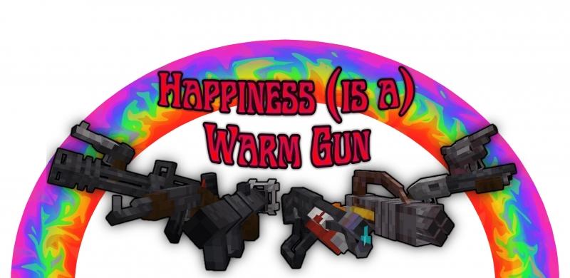 Happiness (is a) Warm Gun - огнестрельное оружие и мобы [1.17] [1.16.5]