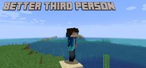 Better Third Person - улучшенный вид от 3 лица [1.17] [1.16.5]