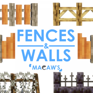Macaw's Fences and Walls - новые заборы и стены, декор [1.17.1] [1.16.5] [1.15.2] [1.14.4] [1.12.2]