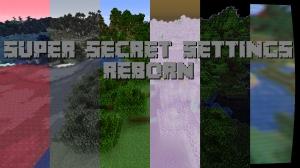 Super Secret Settings Reborn  - супер секретные настройки, шейдеры-эффекты [1.16.5] [1.15.2]