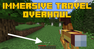Immersive Travel Overhaul - инструмент для отображения координат [1.17.1] [1.16.5]