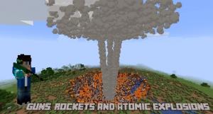 Guns, Rockets and Atomic Explosions - оружие, взрывчатка, атомные бомбы [1.17.1] [1.16.5]