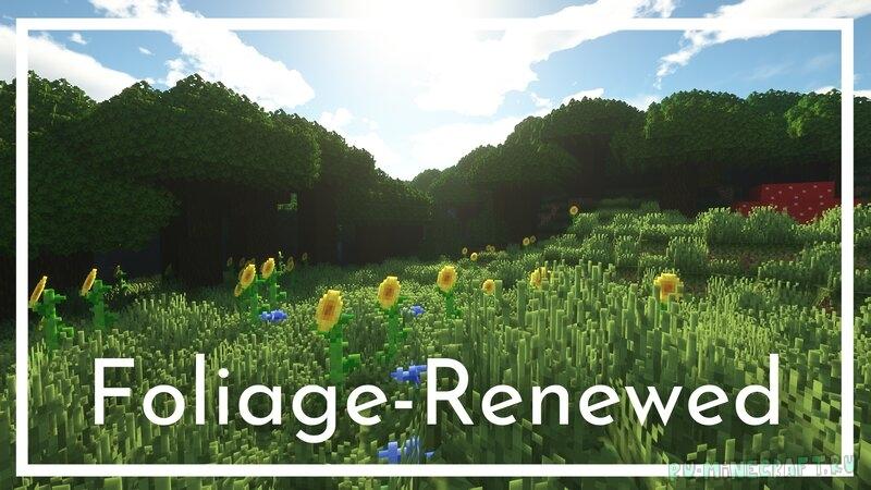 Foliage-Renewed - улучшенная листва [1.16.5] [16x]