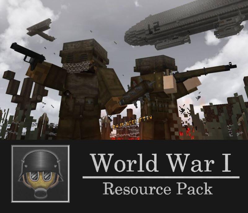 World War I Texture Pack - текстуры по Первой Мировой Войне [1.16.5] [1.15.2] [1.12.2] [1.8.9] [32x]