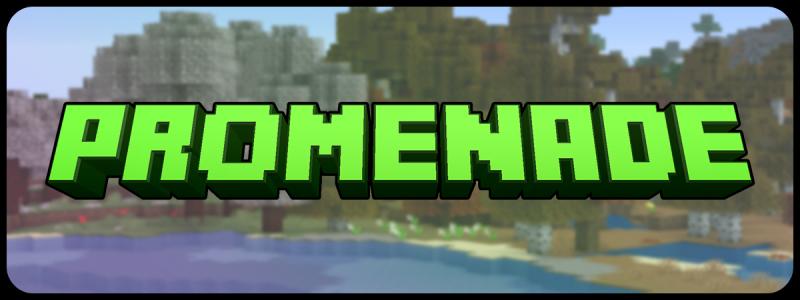 Promenade - новые биомы [1.16.5]