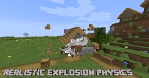 Realistic Explosion Physics - реалистичная физика взрывов [1.16.5] [1.15.2] [1.14.4] [1.12.2]