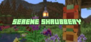 Serene Shrubbery - новые цветы [1.16.5]