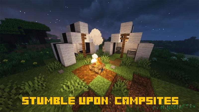 Stumble Upon: Campsites - походные лагери с костром/кемпинги [1.16.5]