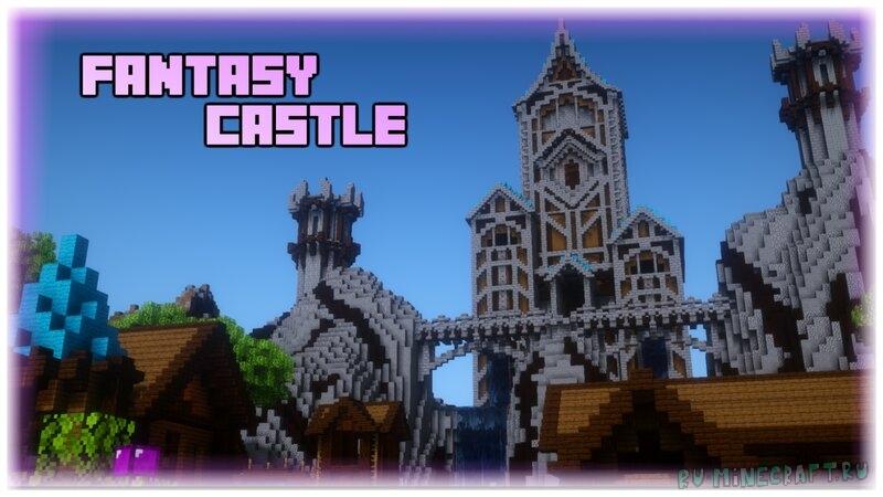 Fantasy Castle & Village - фэнтезийный замок и деревня [1.16.5] [1.12.2] [1.8]