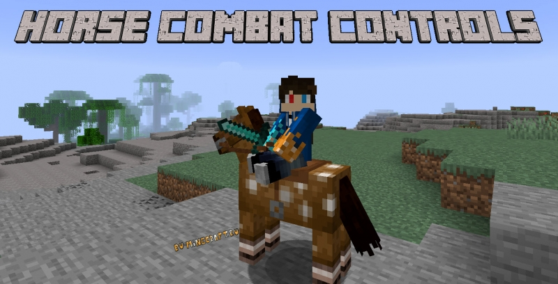 Horse Combat Controls - улучшенный бой верхом на лошади [1.16.5]