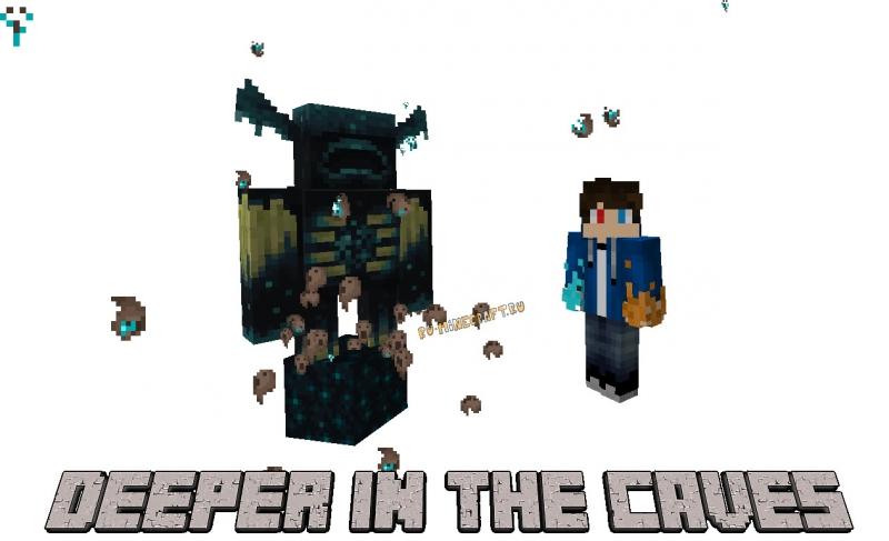 Deeper in the Caves (Warden Mod) - измерение и моб Варден [1.16.5] [1.15.2]