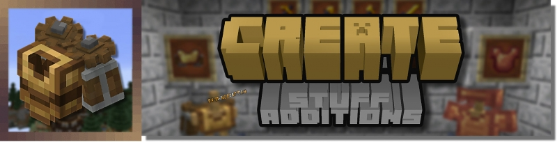 Create: Stuff Additions - индустриальный аддон для Create [1.16.5]