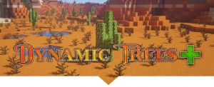 Dynamic Trees + - реалистичные кактусы [1.16.5]