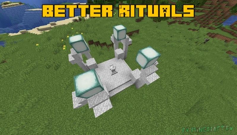 Better Rituals - ритуалы [1.16.5]