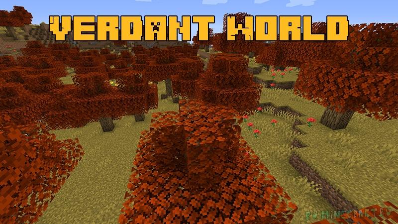 Verdant World - больше биомов, мобов и блоков [1.16.5]