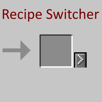 RecipeSwitcher - дубли рецептов [1.16.5]