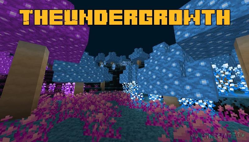 TheUndergrowth - темное красивое измерение [1.16.5]