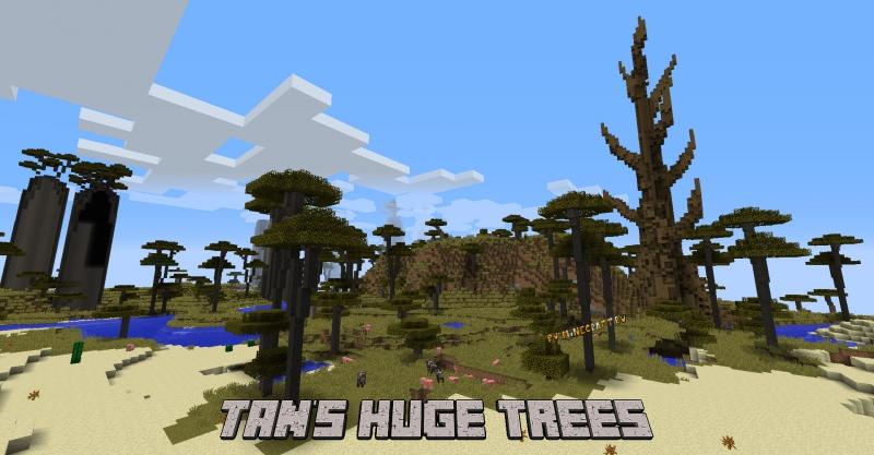 Tan's Huge Trees - огромные, эпичные деревья [1.12.2]